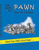 The Story of Pawn, Book Two: The Board