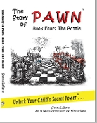 The Story of Pawn, Book Four: The Battle